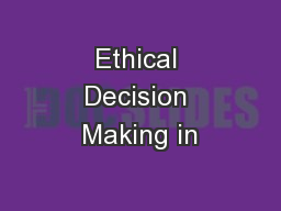 Ethical Decision Making in