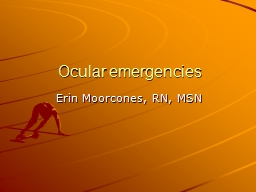 Ocular emergencies PowerPoint PPT Presentation