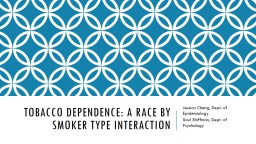 Tobacco dependence: A race by smoker type interaction