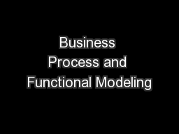 Business Process and Functional Modeling