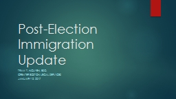 Post-Election Immigration Update PowerPoint PPT Presentation