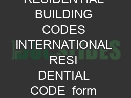 COMMONLY USED RESIDENTIAL BUILDING CODES INTERNATIONAL RESI DENTIAL CODE  form revised  STAIRWAYS