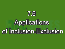 7.6 Applications of Inclusion-Exclusion