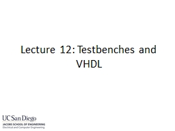 HDL that tests another module:
