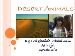 Desert Animals PowerPoint PPT Presentation