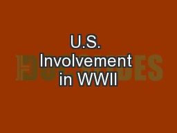 U.S. Involvement in WWII