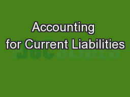 Accounting for Current Liabilities