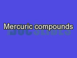 Mercuric compounds