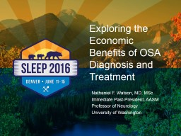 Exploring the Economic Benefits of OSA Diagnosis and Treatm