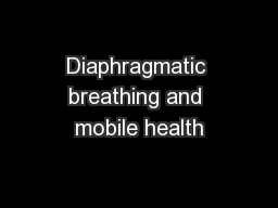 Diaphragmatic breathing and mobile health
