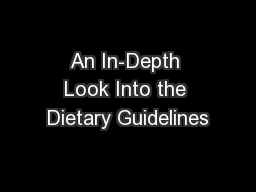 An In-Depth Look Into the Dietary Guidelines