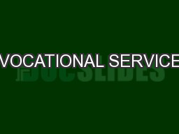 VOCATIONAL SERVICE PowerPoint PPT Presentation