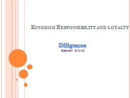 Kingdom Responsibility and loyalty