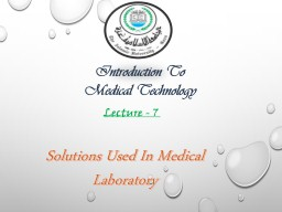 Solutions Used In Medical Laboratory PowerPoint PPT Presentation