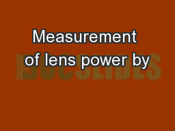Measurement of lens power by
