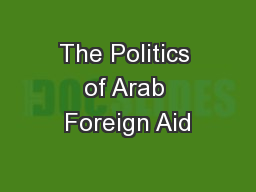 The Politics of Arab Foreign Aid