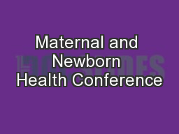 Maternal and Newborn Health Conference