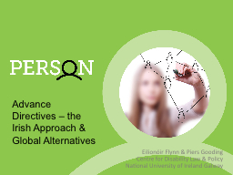 Advance Directives – the Irish Approach & Global Alte