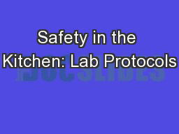 Safety in the Kitchen: Lab Protocols