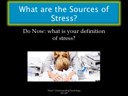 What are the Sources of Stress?