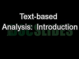 Text-based Analysis:  Introduction