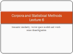 Semantic similarity, vector space models and word-sense dis PowerPoint PPT Presentation