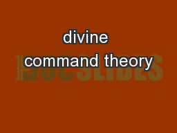 divine command theory PowerPoint PPT Presentation