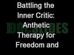 Battling the Inner Critic: Anthetic Therapy for Freedom and