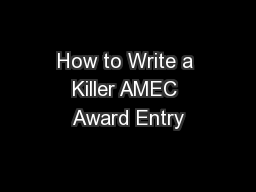How to Write a Killer AMEC Award Entry