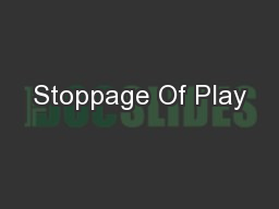 Stoppage Of Play
