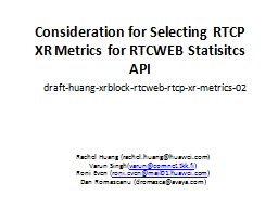 Consideration for Selecting RTCP XR Metrics for RTCWEB