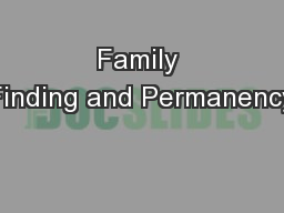 Family Finding and Permanency