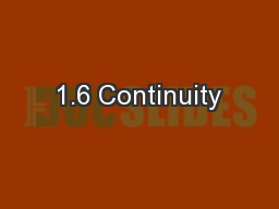 1.6 Continuity PowerPoint PPT Presentation