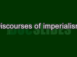 Discourses of imperialism