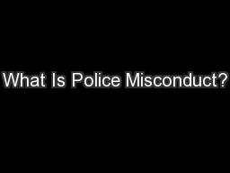What Is Police Misconduct?