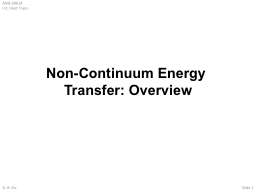 Non-Continuum Energy Transfer: Overview