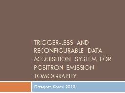 Trigger-less and reconfigurable data acquisition system for