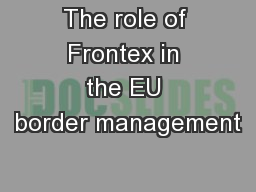 The role of Frontex in the EU border management