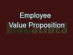 Employee Value Proposition PowerPoint PPT Presentation