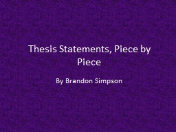 Thesis Statements, Piece by Piece PowerPoint PPT Presentation