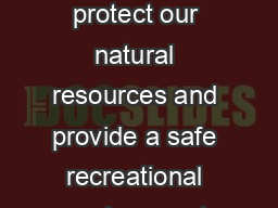STEEP ROCK PRESERVE TRAIL MAP Nature Preserve Rules Please help us protect our natural resources and provide a safe recreational environment by complying with the following rules  Open daily sunrise t