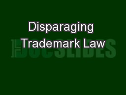 Disparaging Trademark Law PowerPoint PPT Presentation