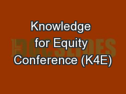 Knowledge for Equity Conference (K4E)