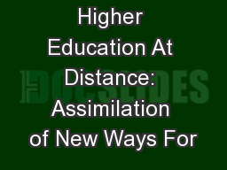 Higher Education At Distance: Assimilation of New Ways For