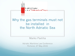 Why the gas terminals must not be installed  in