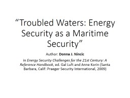 """""""Troubled Waters: Energy Security as a Maritime Security"""