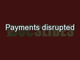 Payments disrupted