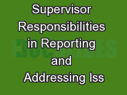 Supervisor Responsibilities in Reporting and Addressing Iss