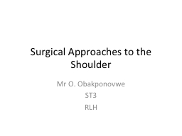 Surgical Approaches to the Shoulder