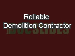 Reliable Demolition Contractor